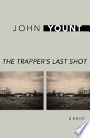 The Trapper s Last Shot