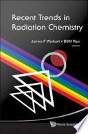 Recent Trends In Radiation Chemistry book