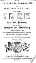 The Universal Magazine of Knowledge and Pleasure