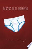Dancing in My Underwear