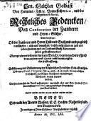 Rechtliches Bedencken von Confiscation der Zauberer und Hexen-Güther ... aus Hrn. Goldast hinterlassenen Bibliothec (etc.)