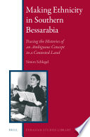 Making Ethnicity In Southern Bessarabia