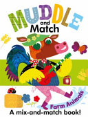 Muddle And Match Farm Animals : learn as they play; stimulates imagination; develops pre-reading...