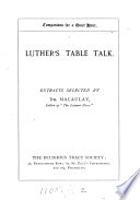 Luther s table talk  extracts selected by dr  Macaulay