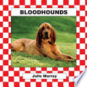 Bloodhounds Care Of Bloodhounds