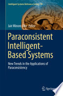 Paraconsistent Intelligent Based Systems
