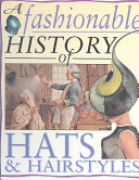 A Fashionable History of Hats   Hairstyles