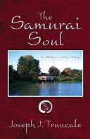 The Samurai Soul