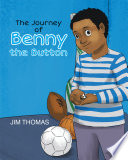 The Journey of Benny the Button