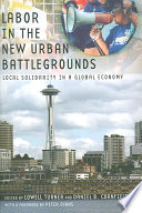 Labor in the New Urban Battlegrounds