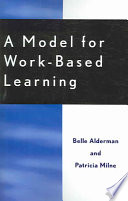 A Model for Work based Learning
