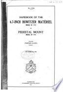 Handbook of the 4 7 inch Howitzer Materiel  Model of 1913  on Pedestal Mount  Model of 1915