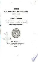 Memorie del clero di Montelione compilate da Vito Capialbi cav  di S  Gregorio Magno  e cameriere di onore di spada  e cappa di sua maest   papa Gregorio 14