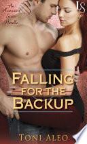 Falling for the Backup  Novella