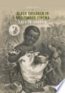 Black Children in Hollywood Cinema