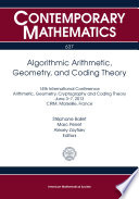 Algorithmic Arithmetic  Geometry  and Coding Theory