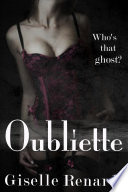 Oubliette An Erotic Lesbian Ghost Story book