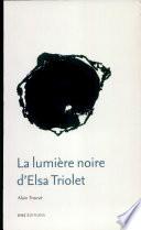 La lumière noire d'Elsa Triolet