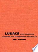 Lukács After Communism