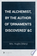 The Alchemist By The Author Of Ornaments Discovered C