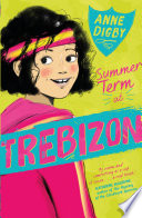 Summer Term at Trebizon Fans Of Enid Blyton S Malory Towers And