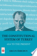 The Constitutional System of Turkey
