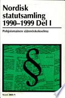Nordisk statutsamling 1990-1999
