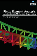 Finite Element Analysis   Applications in Mechanical Engineering