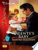 Valente s Baby