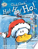 Click, Clack, Ho! Ho! Ho! : to play santa--but he gets stuck...