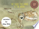 The Squid, the Vibrio & the Moon (with narration)