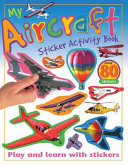 My Aircraft Sticker Activity Book  Play and Learn with Stickers