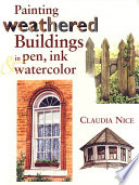 Painting Weathered Buildings in Pen  Ink   Watercolor