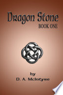 Dragon Stone   Book One
