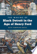 Book The Making of Black Detroit in the Age of Henry Ford