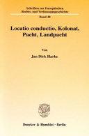 Locatio conductio, Kolonat, Pacht, Landpacht