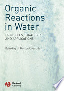 Organic Reactions in Water