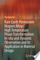 Rare Earth Permanent Magnet Alloys High Temperature Phase Transformation