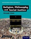 GCSE Religious Studies for Edexcel B  Religion  Philosophy and Social Justice Through Islam