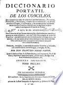 Diccionario portatil de los concilios 1
