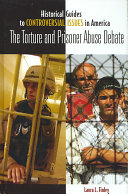 The Torture and Prisoner Abuse Debate