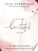 Book Seeing Beautiful Again