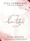 Seeing Beautiful Again Book