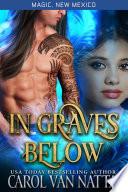 In Graves Below