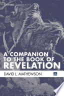 A Companion to the Book of Revelation Book PDF