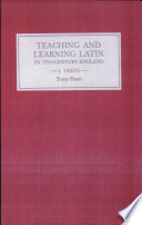 Teaching and Learning Latin in Thirteenth century England  Texts