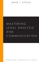 Mastering Legal Analysis and Communication