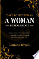DARE to Succeed as a Woman in Real Estate