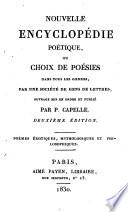 Nouvelle encyclopédie poétique: Poèmes Érotiques, Mythologiques Et Philosophiques