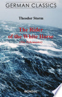 The Rider of the White Horse  The Dikegrave  German Classics